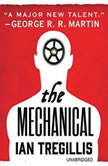 The Mechanical, Ian Tregillis