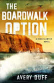 The Boardwalk Option, Avery Duff
