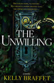 The Unwilling, Kelly Braffet