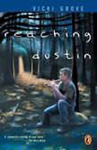 Reaching Dustin, Vicki Grove
