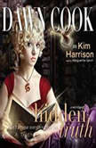 Hidden Truth, Dawn Cook (aka Kim Harrison)