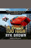 A Price Too High, Ryk Brown
