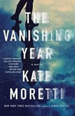 The Vanishing Year, Kate Moretti