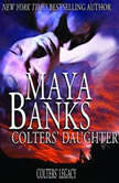 Colters' Daughter, Maya Banks