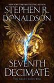 Seventh Decimate, Stephen R. Donaldson