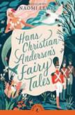 Hans Christian Andersen's Fairy Tales, Hans Christian Andersen
