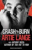 Crash and Burn, Anthony Bozza