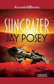 Sungrazer, Jay Posey