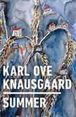Summer, Karl Ove Knausgaard