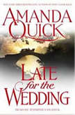 Late For the Wedding, Amanda Quick