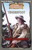 Tenderfoot, David Thompson