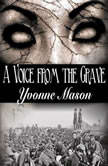 A Voice from the Grave, Yvonne Mason