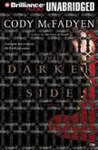 The Darker Side, Cody McFadyen