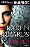 Hunted, Karen Robards
