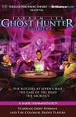 Jarrem Lee - Ghost Hunter - The Suicides at Sevens Hall, The Fear of Knowing, The Call of the Dead and The Sacrifice A Radio Dramatization, Gareth Tilley
