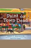 Paint the Town Dead, Nancy Haddock
