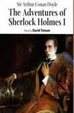 The Adventures of Sherlock Holmes – Volume I, Sir Arthur Conan Doyle