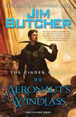 The Cinder Spires: The Aeronaut's Windlass, Jim Butcher