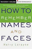 How to Remember Names and Faces, Harry Lorayne
