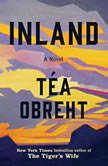 Inland A Novel, Tea Obreht