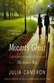 Mozart's Ghost, Julia Cameron