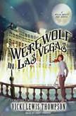 Werewolf in Las Vegas, Vicki Lewis Thompson