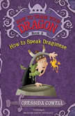 How to Train Your Dragon: How to Speak Dragonese, Cressida Cowell