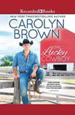 One Lucky Cowboy, Carolyn Brown