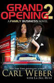 Grand Opening 2 A Family Business Novel, Carl Weber
