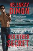 Her Other Secret A Novel, HelenKay Dimon