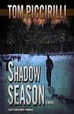 Shadow Season, Tom Piccirilli