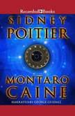 Montaro Caine, Sidney Poitier
