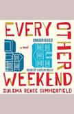 Every Other Weekend, Zulema Renee Summerfield