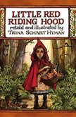 Little Red Riding Hood, Trina Schart Hyman