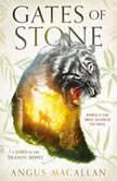 Gates of Stone, Angus Macallan
