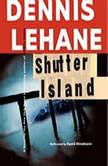 Shutter Island, Dennis Lehane