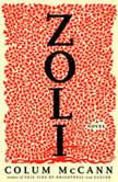 Zoli A Novel, Colum McCann