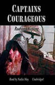 Captains Courageous, Rudyard Kipling