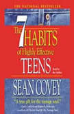 The 7 Habits of Highly Effective Teens The Ultimate Teenage Success Guide, Sean Covey
