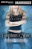 Guardians of Stone, Anita Clenney