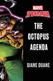 Spider-Man The Octopus Agenda, Diane Duane