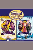 Tangled: The Series Before Ever After & Queen for a Day, Disney Press