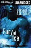 Fury of Ice, Coreene Callahan