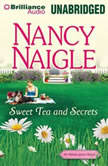Sweet Tea and Secrets, Nancy Naigle