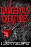 Dangerous Creatures, Kami Garcia