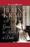 A Good Day to Marry a Duke, Betina Krahn