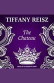 The Chateau, Tiffany Reisz