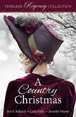 A Country Christmas, Josi S. Kilpack