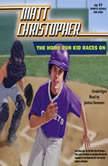 The Home Run Kid Races On, Matt Christopher