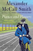 Pianos and Flowers, Alexander McCall Smith